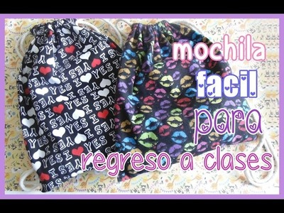 Mochila o tula sin maquina de coser para regreso a clases - back to school
