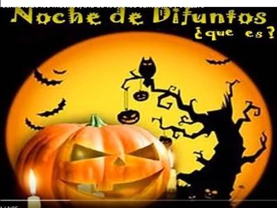 Que es Halloween. Dia de los muertos, Dia de todos los santos, - 31 octubre