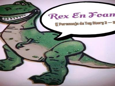 Rex En Foami (( Personaje De Toy Story 3 -- 8 ))