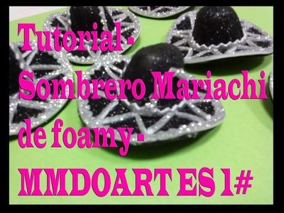 Tutorial - Sombrero Mariachi de foamy - MMDOART ES 1#