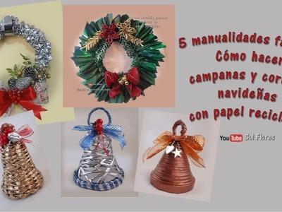 5 Manualidades fáciles, Cómo hacer campanas y coronas navideñas con papel reciclado