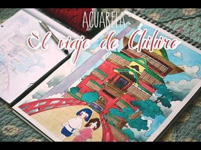 [Acuarela]: El viaje de Chihiro (Studio Ghibli).
