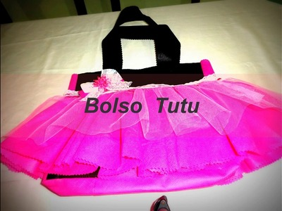Paso a paso de  como hacer un bolso tutu hecho con tela ecológica y tull, Step by step how to make