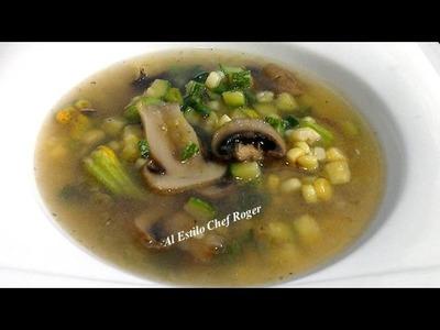 SOPA DE MILPA, Receta 390, como hacer sopa, receta de sopa
