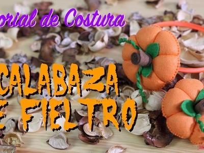 Tutorial de Costura - Calabaza de Fieltro - Especial Halloween