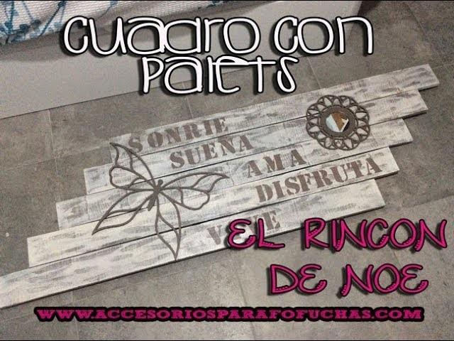 COMO HACER CUADRO CON PALETS El Rincón de Noe