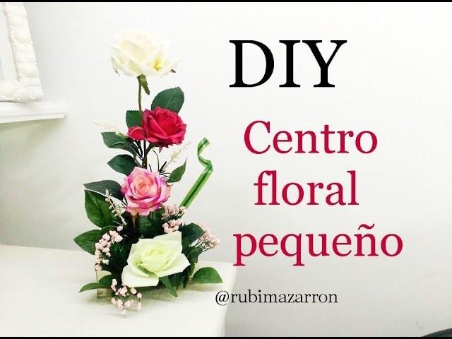 Diy. Centro floral pequeño de rosas