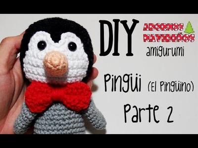 DIY Pingüi (El pingüino) Parte 2 amigurumi crochet.ganchillo (tutorial)