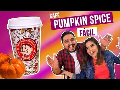 ¡CAFÉ PUMPKIN SPICE! | Cómo hacer Pumpkin Spice | El Guzii
