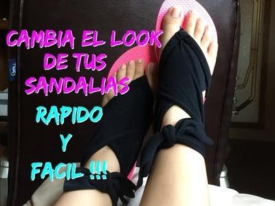Transforma tus chanclas en unas lindas sandalias. Facil y Rapido.!