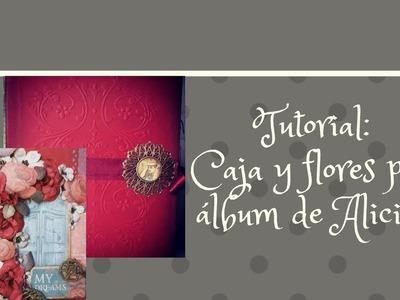 Tutorial: Caja y flores para el Álbum de Alicia en el Pais de las maravillas.