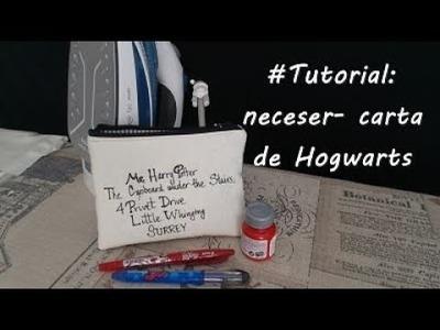 #Tutorial: coser un neceser- carta de Hogwarts.