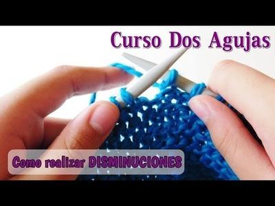 Como empezar a tejer con dos agujas o palitos: disminuciones en dos agujas o palitos