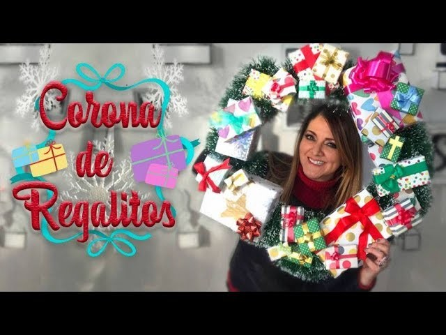 ⛄️ Corona Navideña con Regalitos :: Christmas DIY Craft ????  Chuladas Creativas
