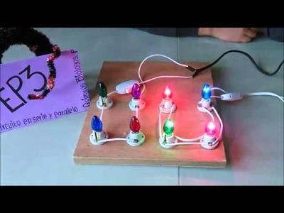 Proyecto de Física (Circuito en serie y paralelo)