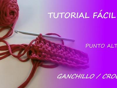 Tutorial punto alto - ganchillo.crochet - Fácil DIY