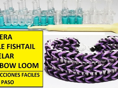 COMO HACER PULSERA DE GOMITAS O LIGAS TRIPLE FISHTAIL EN TELAR RAINBOW LOOM. VIDEO TUTORIAL DIY