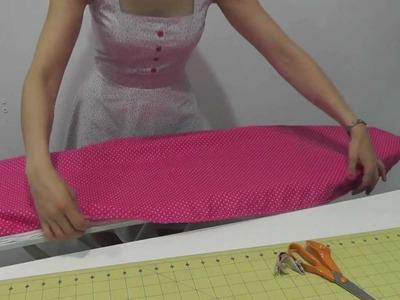 Nairamkitty DIY: Viste tu hogar : Tutorial como hacer una Funda de tabla de planchar