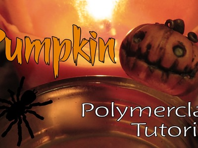 Pumpkin: Polymer clay tutorial (Stop Motion)