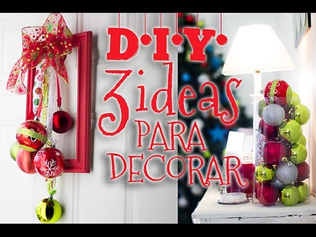 D.I.Y. !3 IDEAS FACIL Y RAPIDAS PARA DECORAR¡ ESPECIAL DE NAVIDAD #2