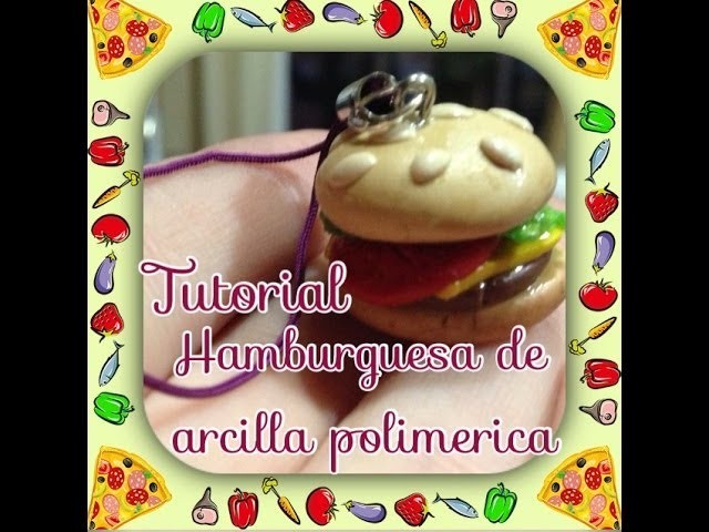 Tutorial hamburguesa fimo.polymer clay burger