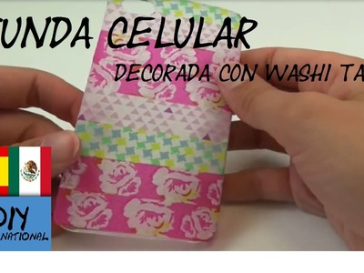 FUNDA DE CELULAR DECORADA CON WASHI TAPE - TUTORIAL EN ESPAÑOL - DIY