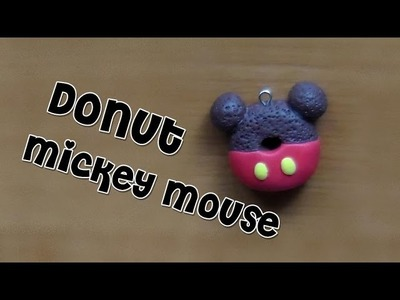 Polymer clay tutorial - Mickey Mouse donut