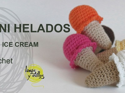 Tutorial Mini Helado Amigurumi Mini Ice Cream
