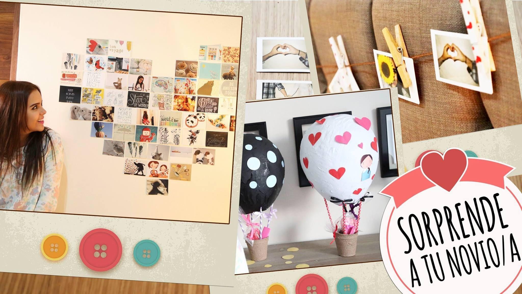 Ideas para sorprender a tu novio yuya for Detalles para aniversario