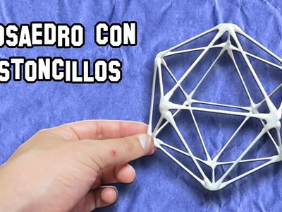 Icosaedro con Bastoncillos | Icosahedron with Sticks