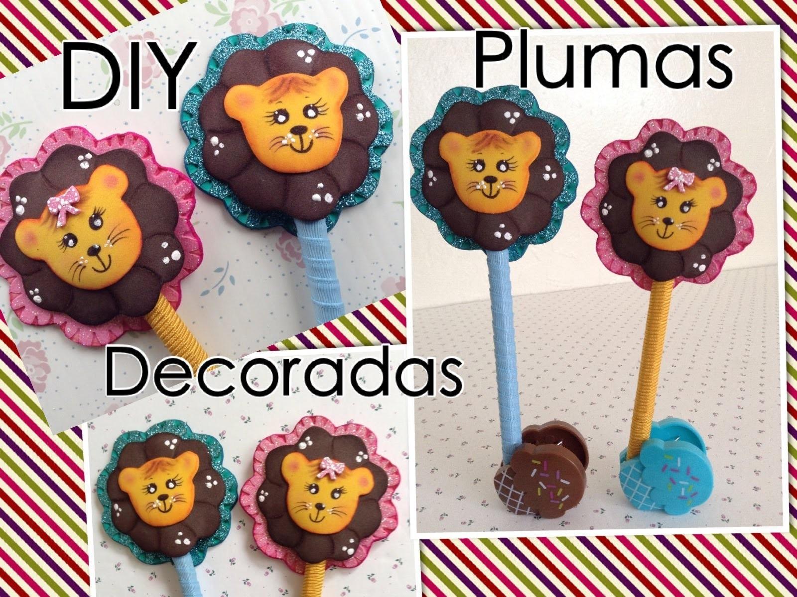 PLUMA DECORADA CON LEONCITO DE FOAMY O GOMA EVA .