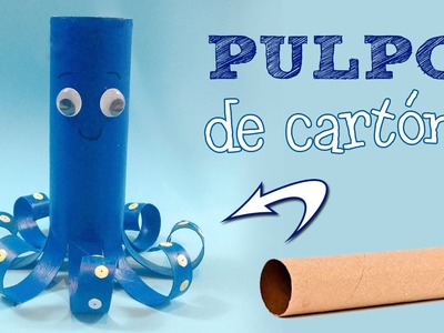 Pulpo de cartón | Manualidades para niños