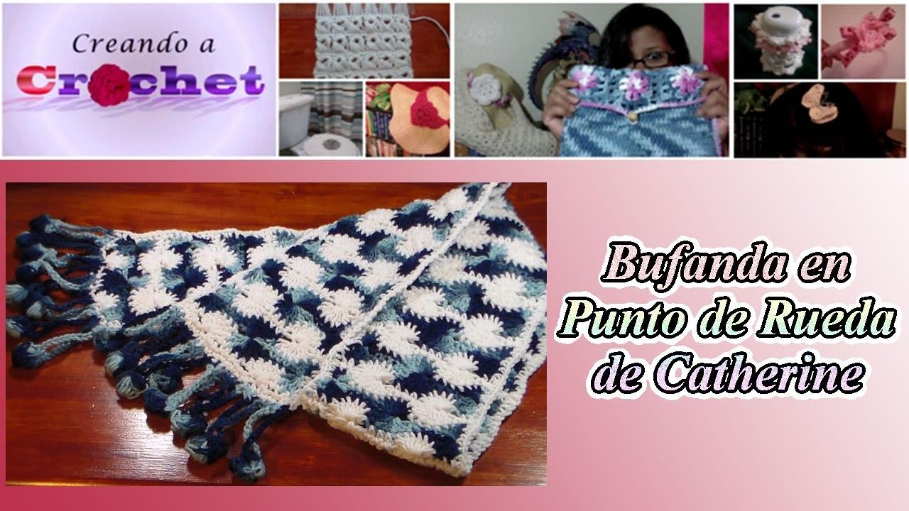 """Bufanda en Punto de Rueda de Catherine - """"Catherine's Wheel Stitch"""""""