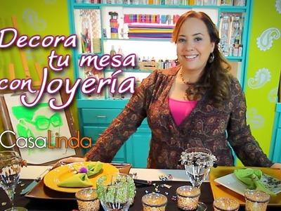 Decora tu mesa con Joyería - Casa Linda