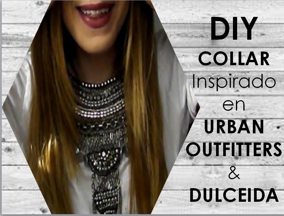DIY Collar inspiración Dulceida & Urban Outfitters