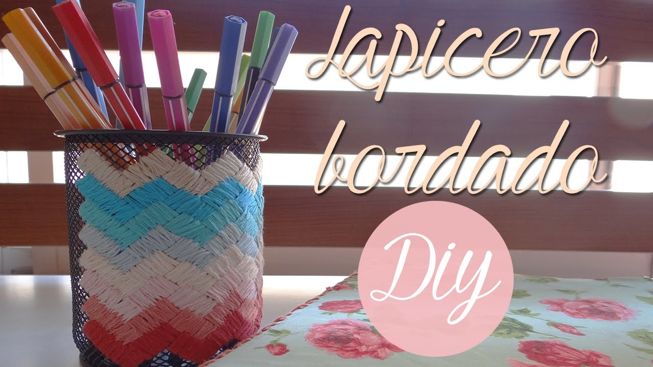 Diy: Lapicero bordado