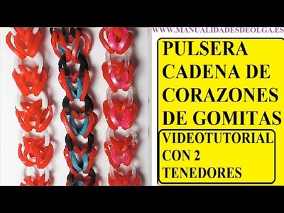 COMO HACER PULSERA MODELO CADENA DE CORAZONES DE GOMITAS CON DOS TENEDORES SIN TELAR RAINBOW LOOM
