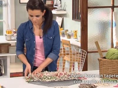 Cómo hacer un tapete con trapillo o totora | Decoración hazlo tú mismo
