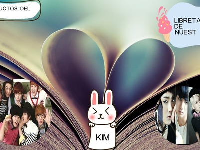Crea tu Libreta Kpop, Kim y Pipo