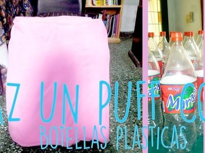 DIY; ¡HAZ UN PUFF CON BOTELLAS PLÁSTICAS! | MANUALIDADES