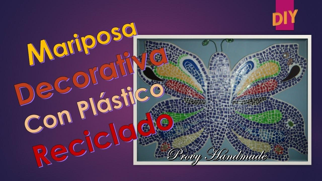 DIY: Mariposa Decorativa con Plástico Reciclado