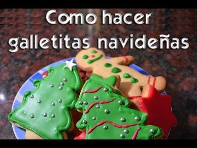 ESPECIAL DE NAVIDAD: Como hacer galletitas navideñas