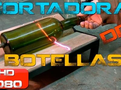 Tutorial - Cortadora de botellas, homemade bottle cutter
