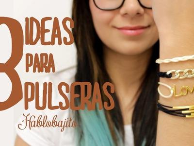 3 Ideas para hacer Pulseras Arm Candy. Accesorios de Moda - Hablobajito