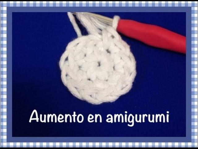 Como aumento amigurumi facil para principiantes.increase crochet amigurumi
