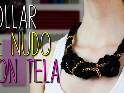 ¿Cómo hacer? Collar de Nudos con Tela - Paso a Paso - Tutorial - Collares de Moda