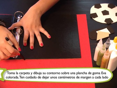 Cómo hacer fundas para carpetas o cuadernos : Manualidades para niños en goma Eva