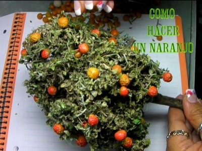 DIY COMO HACER UN NARANJO PARA EL BELÉN, PESEBRE - HOW TO MAKE AN ORANGE TREE FOR BELÉN