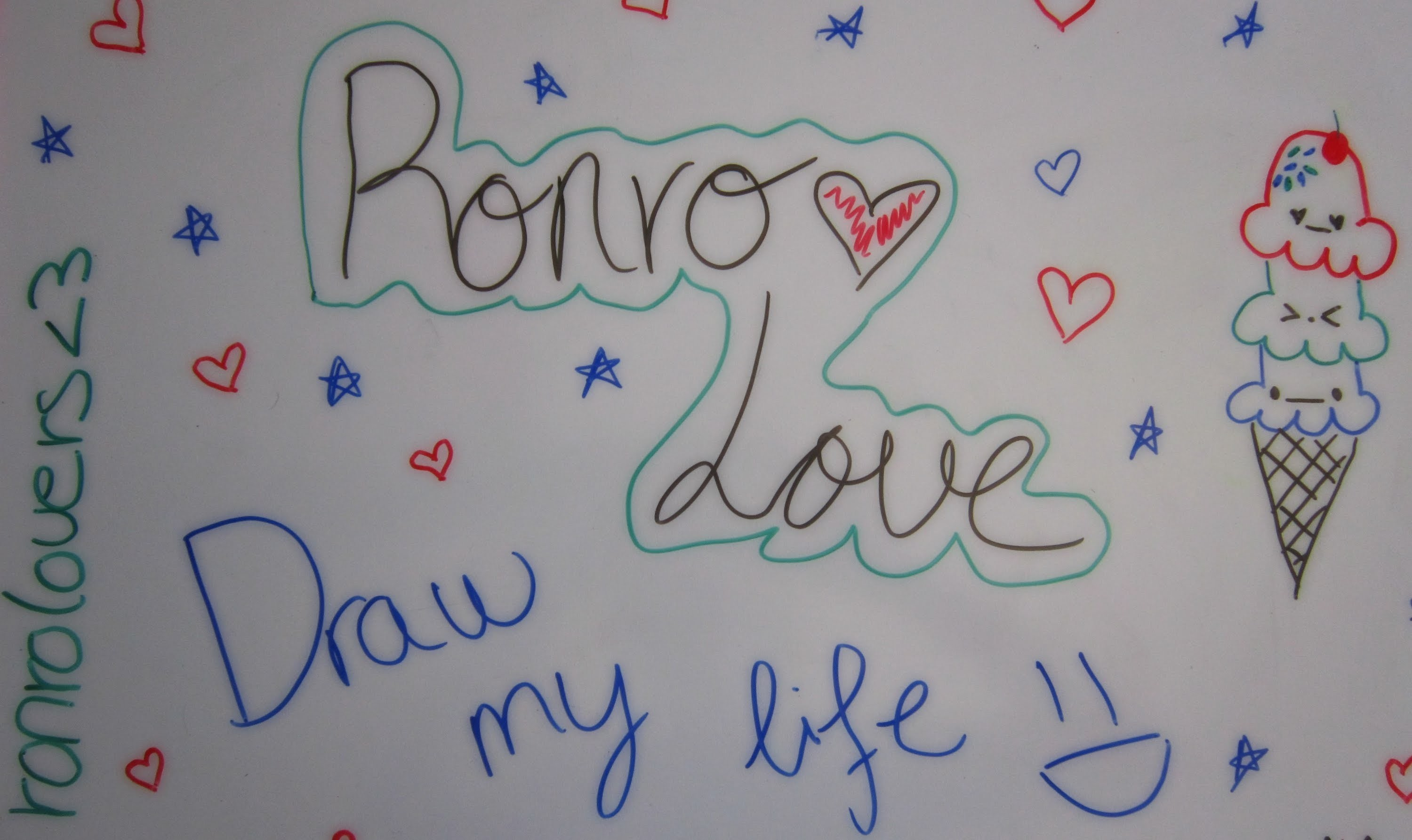 Draw my life ♥ Ronro Love
