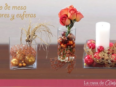 Arreglos con esferas y flores - DIY  Centerpieces with spheres and flowers